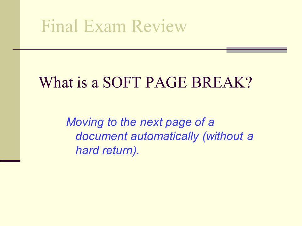 What is a SOFT PAGE BREAK