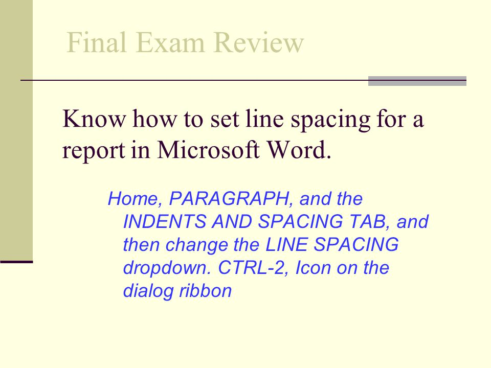Know how to set line spacing for a report in Microsoft Word.