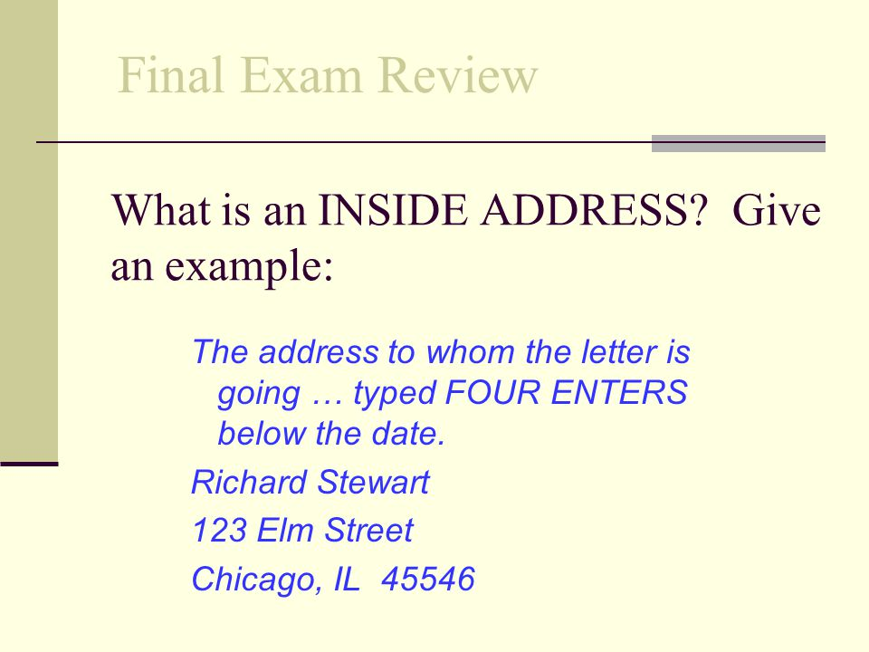 What is an INSIDE ADDRESS Give an example: