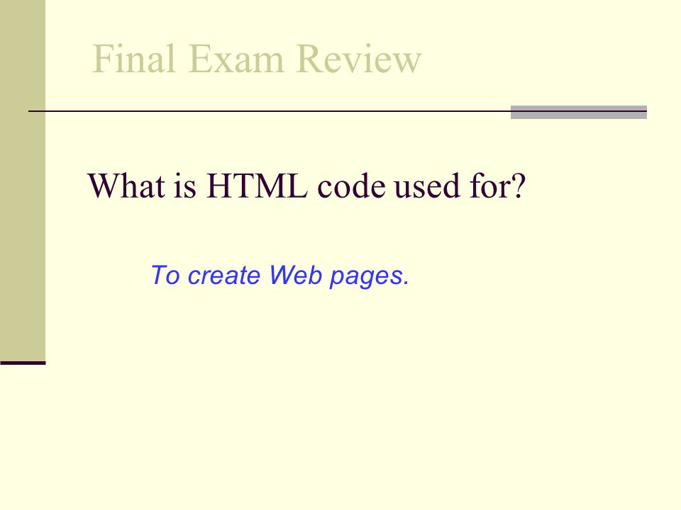 What is HTML code used for