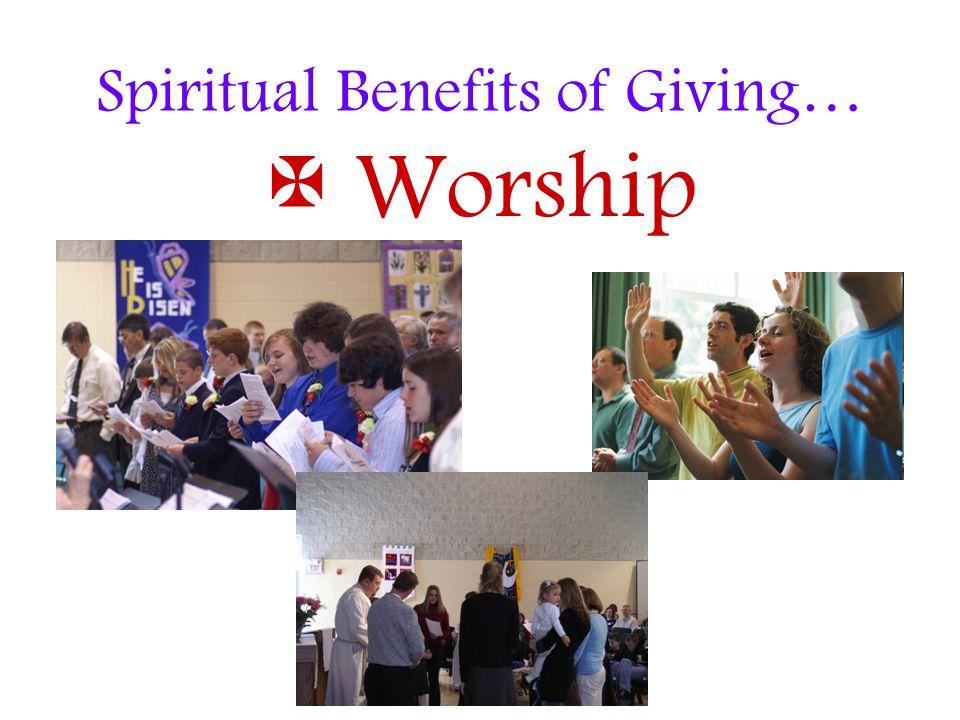 Spiritual Benefits of Giving…