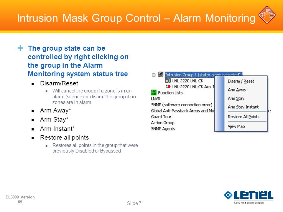 Intrusion Mask Group Control – Alarm Monitoring