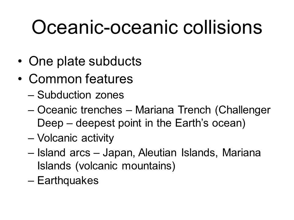 Oceanic-oceanic collisions