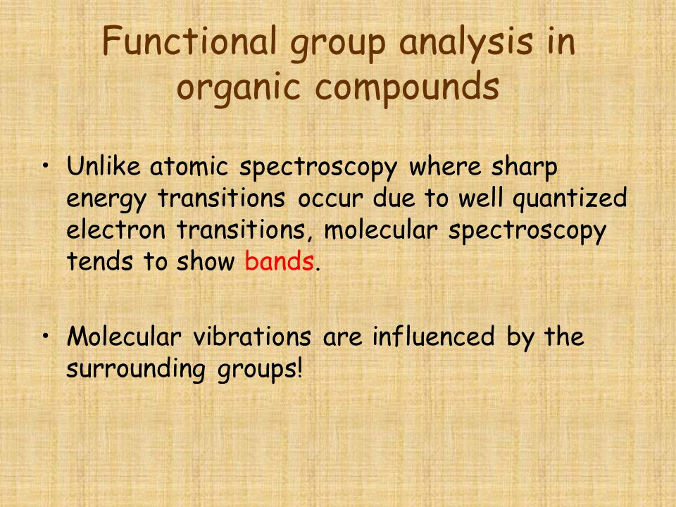 Functional group analysis in organic compounds