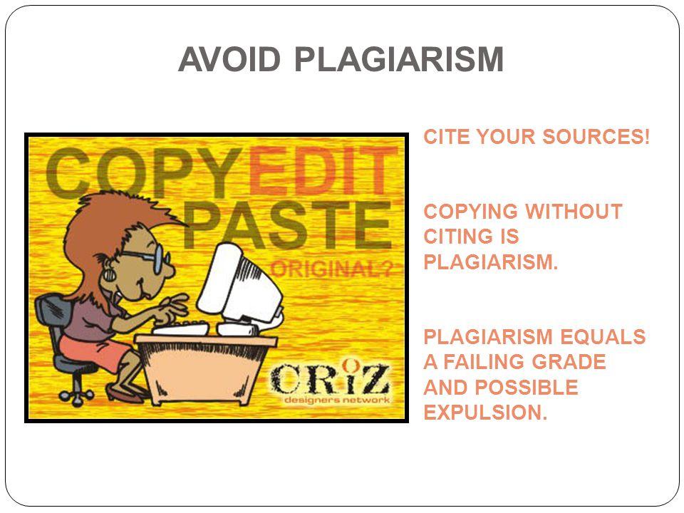 AVOID PLAGIARISM CITE YOUR SOURCES!