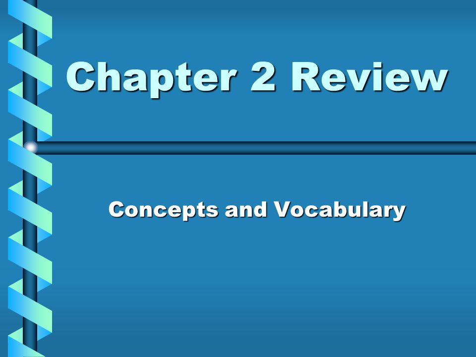 Concepts and Vocabulary