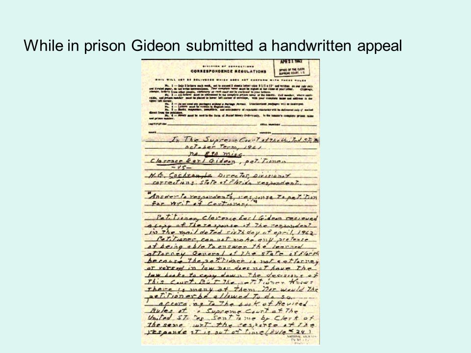 While in prison Gideon submitted a handwritten appeal