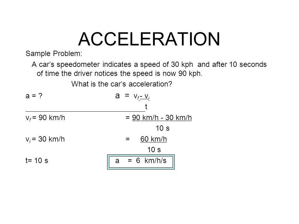 ACCELERATION Sample Problem: