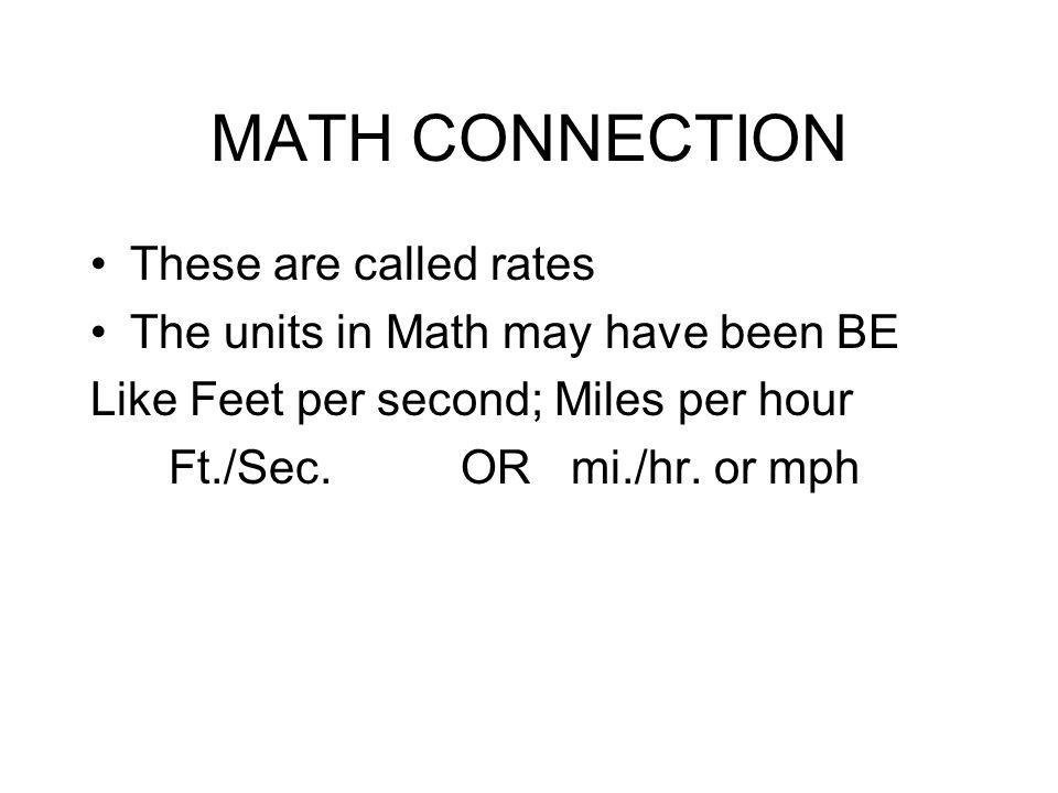 MATH CONNECTION These are called rates