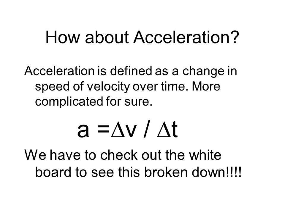 How about Acceleration