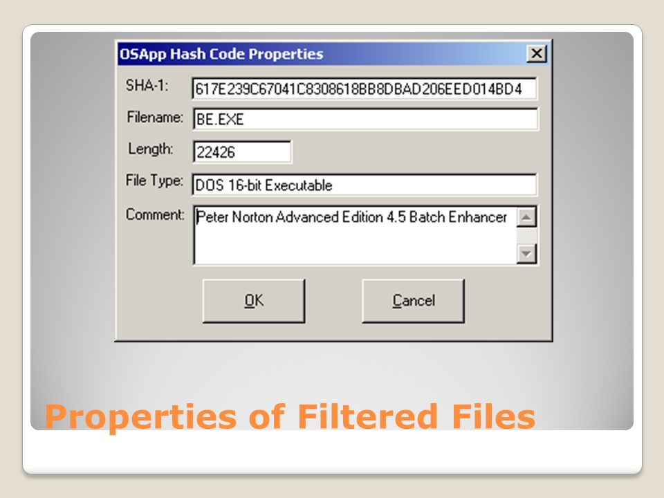 Properties of Filtered Files