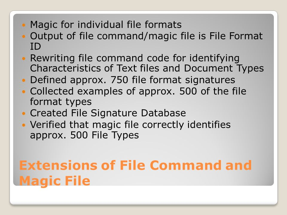 Extensions of File Command and Magic File