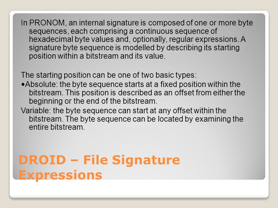 DROID – File Signature Expressions