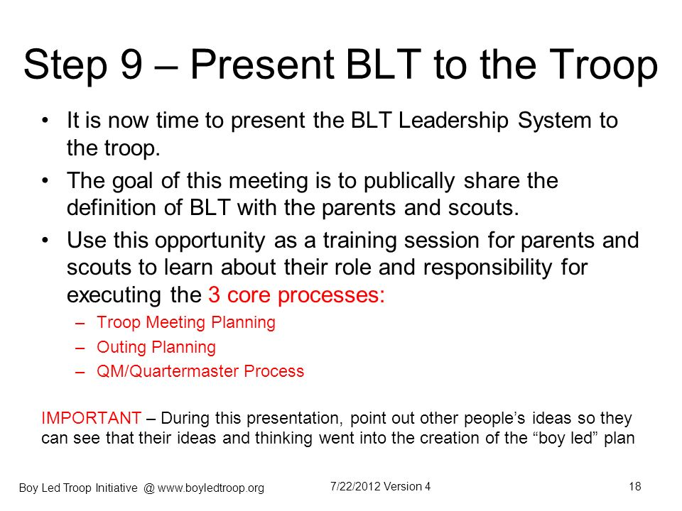 Step 9 – Present BLT to the Troop