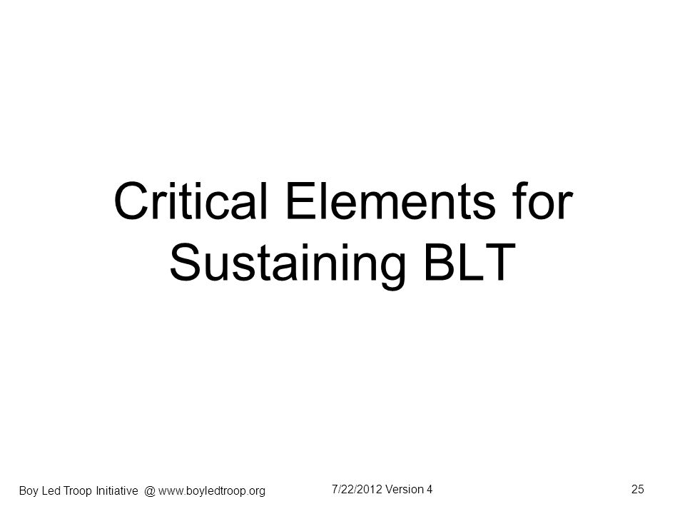 Critical Elements for Sustaining BLT