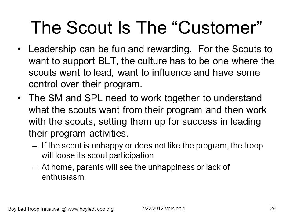 The Scout Is The Customer