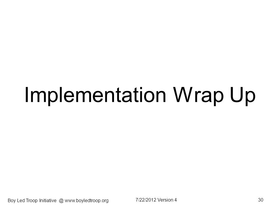 Implementation Wrap Up