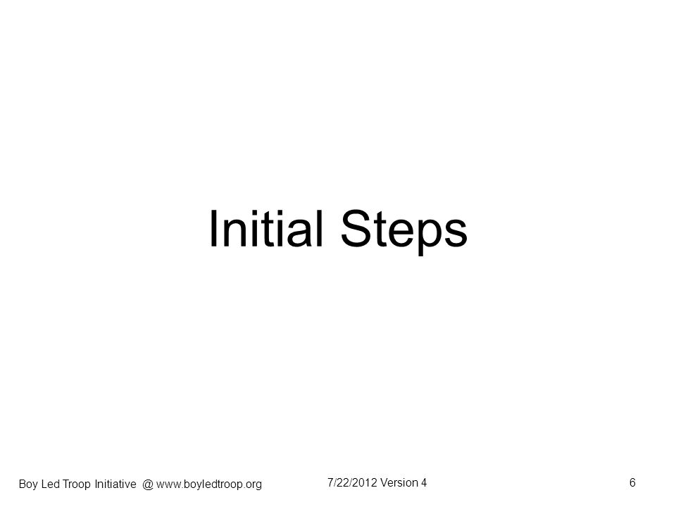 Initial Steps 7/22/2012 Version 4