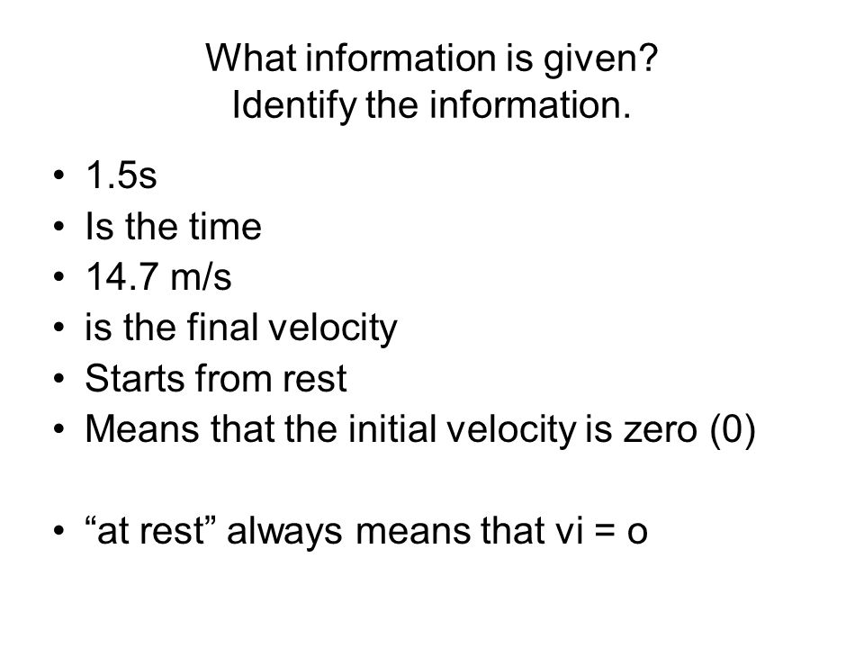 What information is given Identify the information.