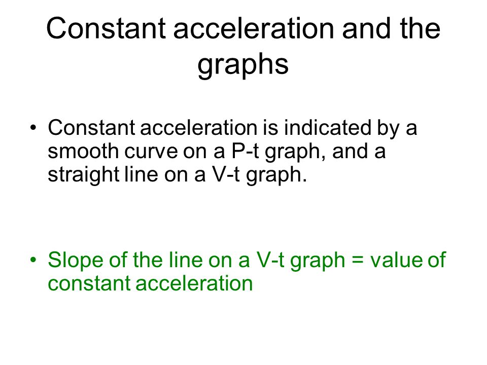 Constant acceleration and the graphs