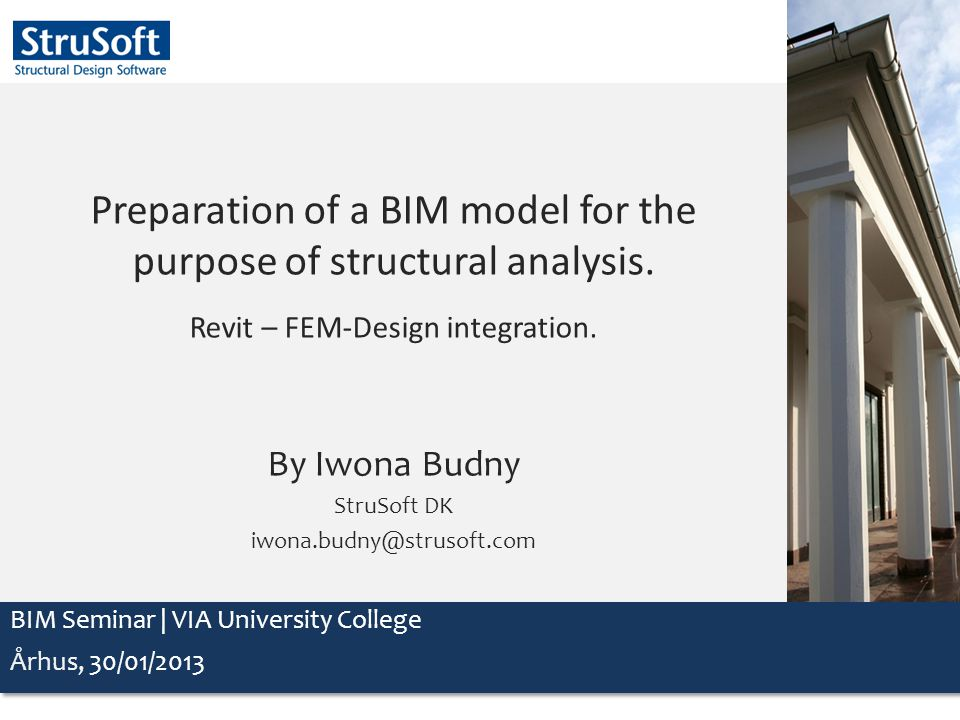 Preparation of a BIM model for the purpose of structural analysis.