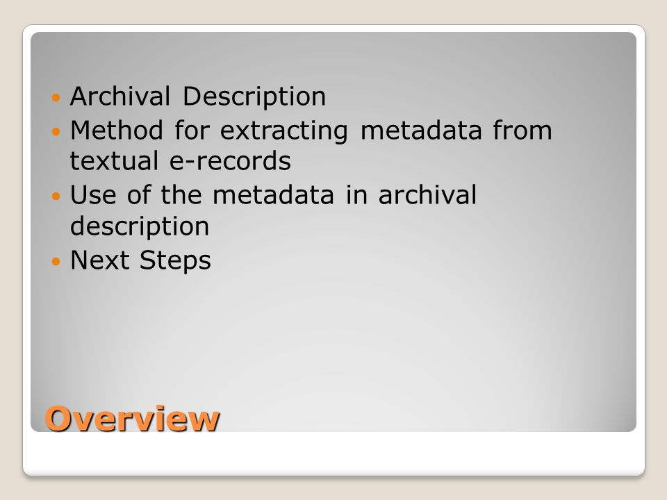Overview Archival Description