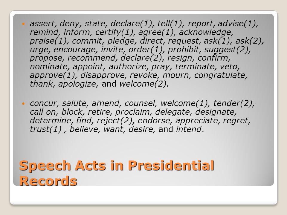 Speech Acts in Presidential Records