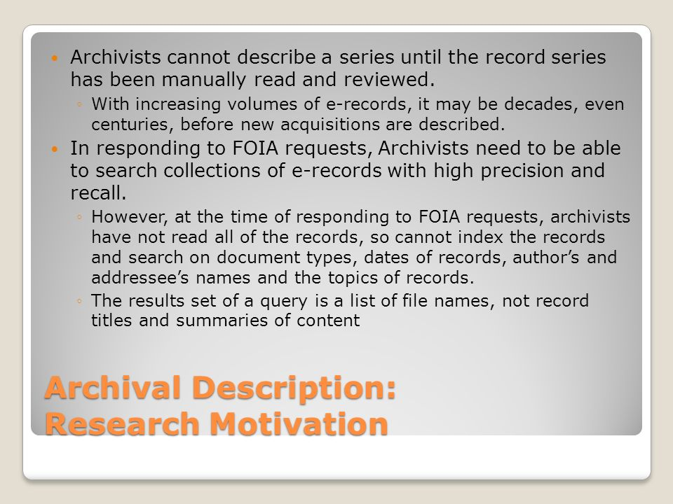 Archival Description: Research Motivation