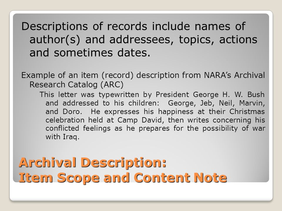 Archival Description: Item Scope and Content Note