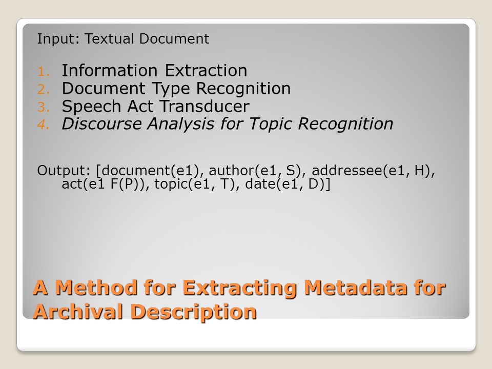 A Method for Extracting Metadata for Archival Description