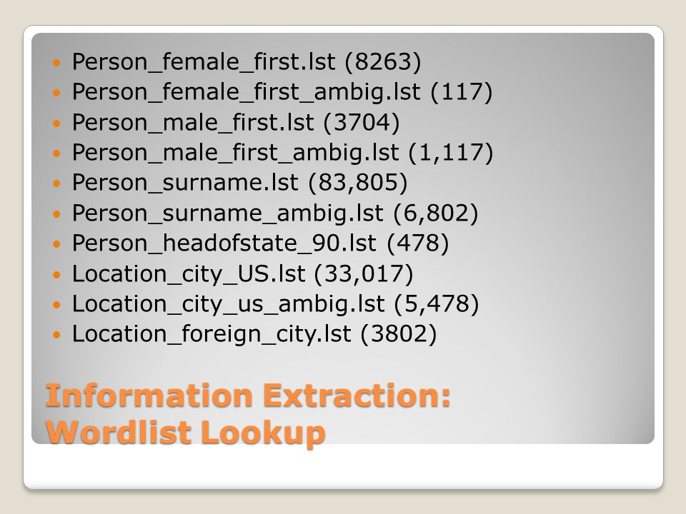 Information Extraction: Wordlist Lookup