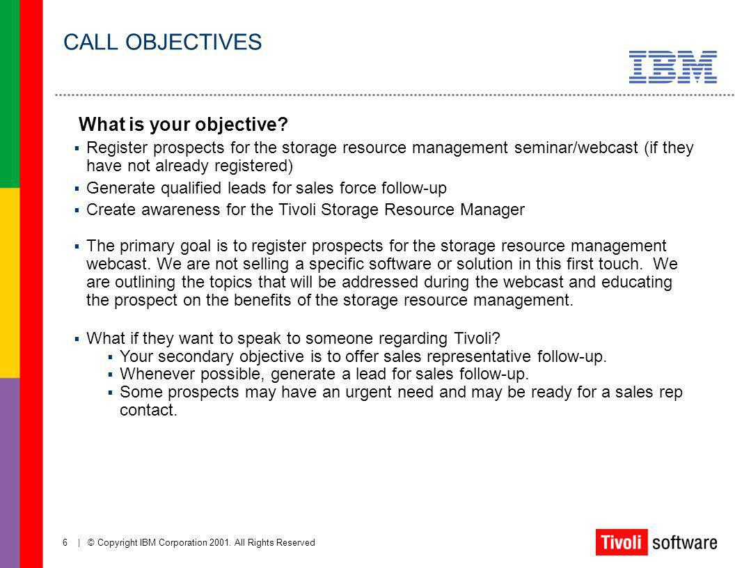 CALL OBJECTIVES What is your objective
