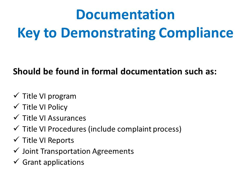 Documentation Key to Demonstrating Compliance