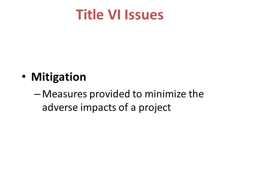 Title VI Issues Mitigation
