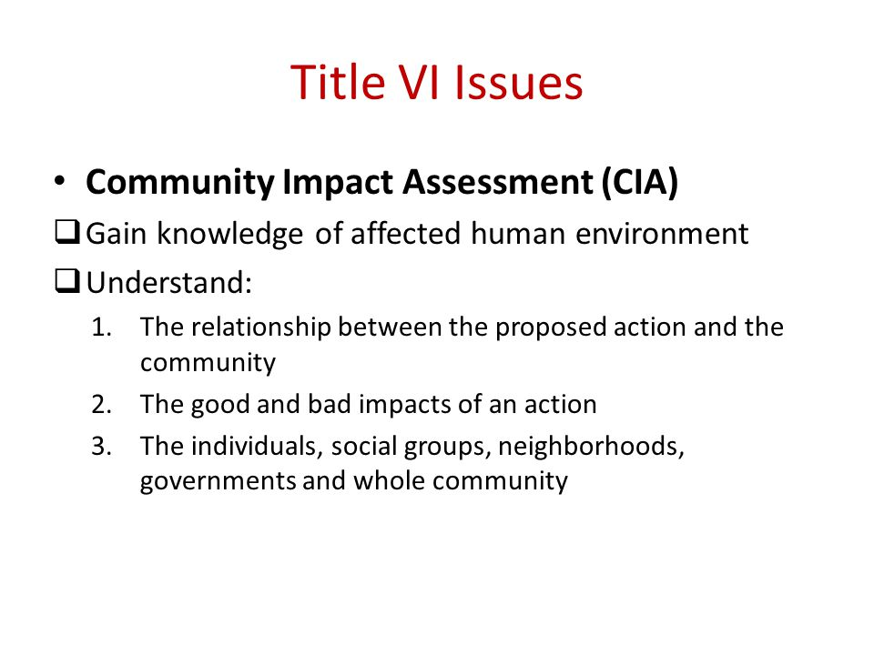 Title VI Issues Community Impact Assessment (CIA)