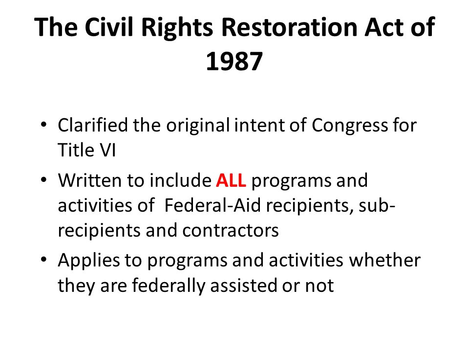 The Civil Rights Restoration Act of 1987