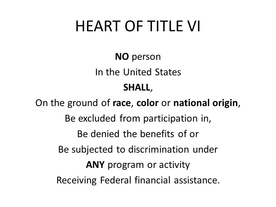 HEART OF TITLE VI