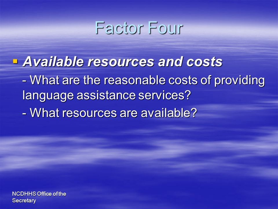 Factor Four Available resources and costs