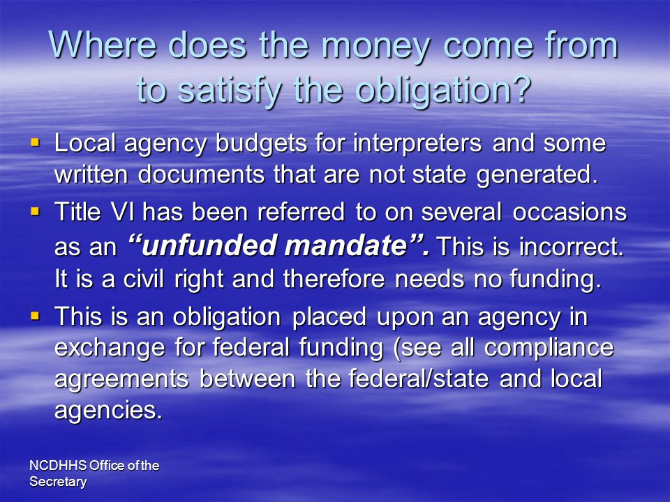 Where does the money come from to satisfy the obligation