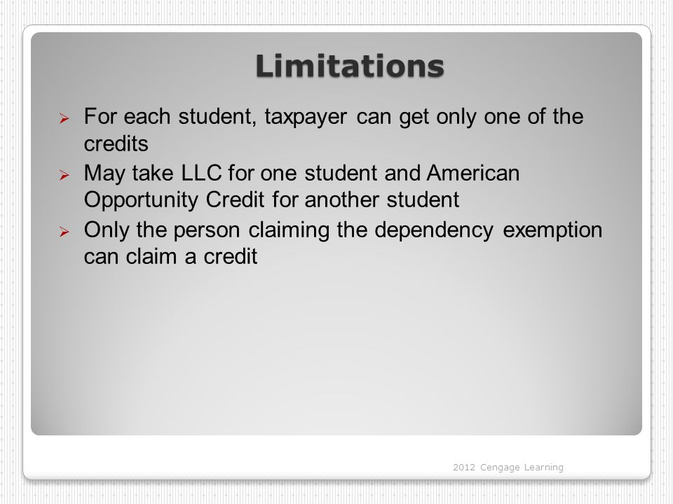Limitations For each student, taxpayer can get only one of the credits