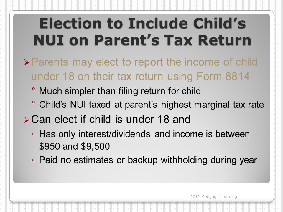 Election to Include Child's NUI on Parent's Tax Return