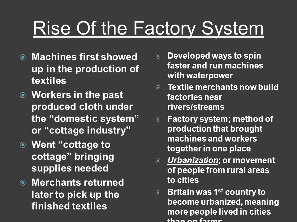 Rise Of the Factory System