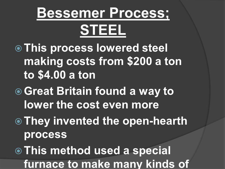 Bessemer Process; STEEL