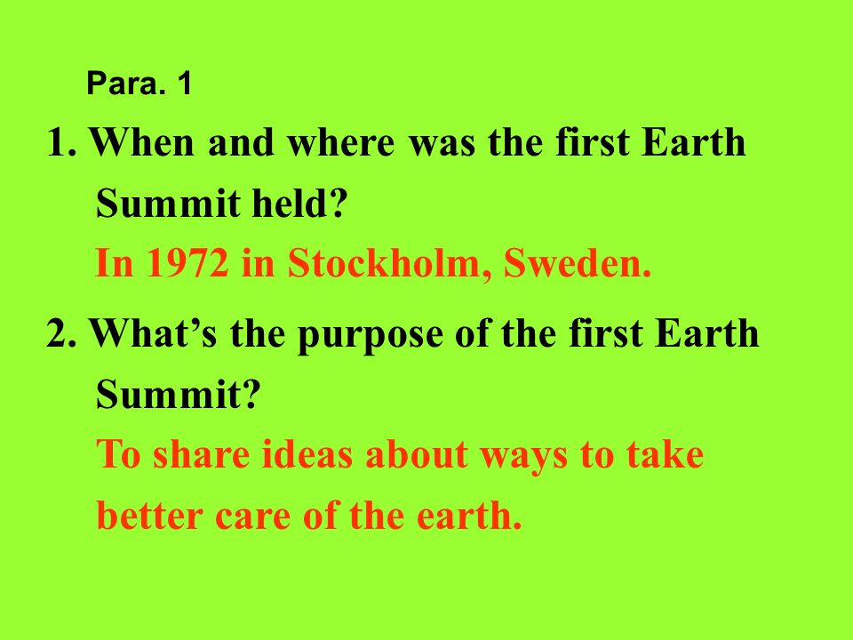 1. When and where was the first Earth Summit held