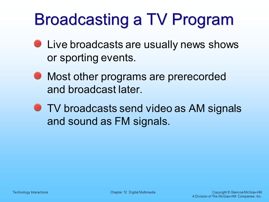 Broadcasting a TV Program