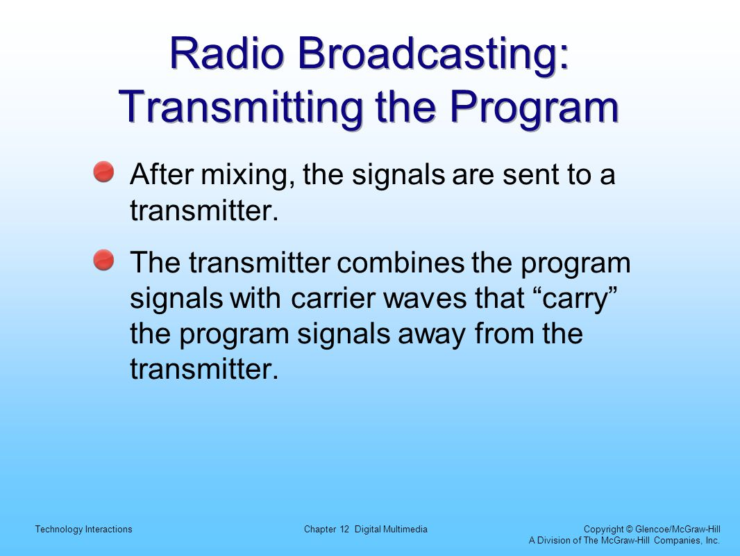 Radio Broadcasting: Transmitting the Program