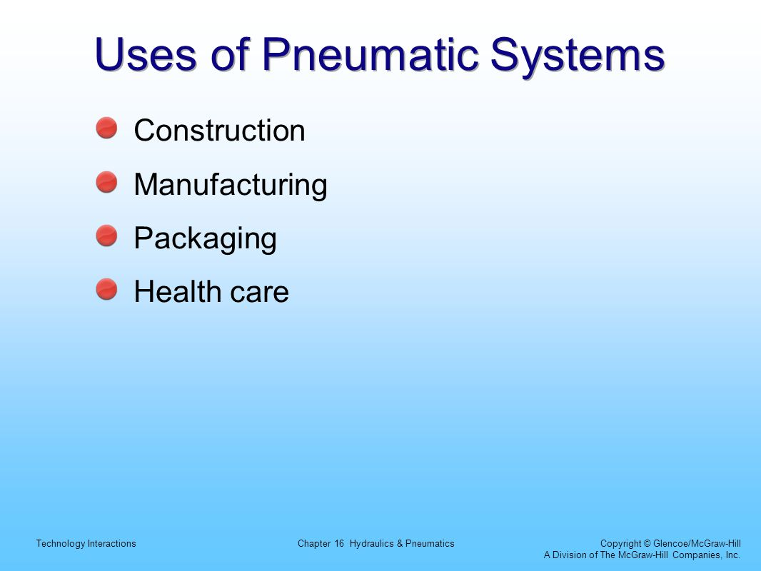 Uses of Pneumatic Systems