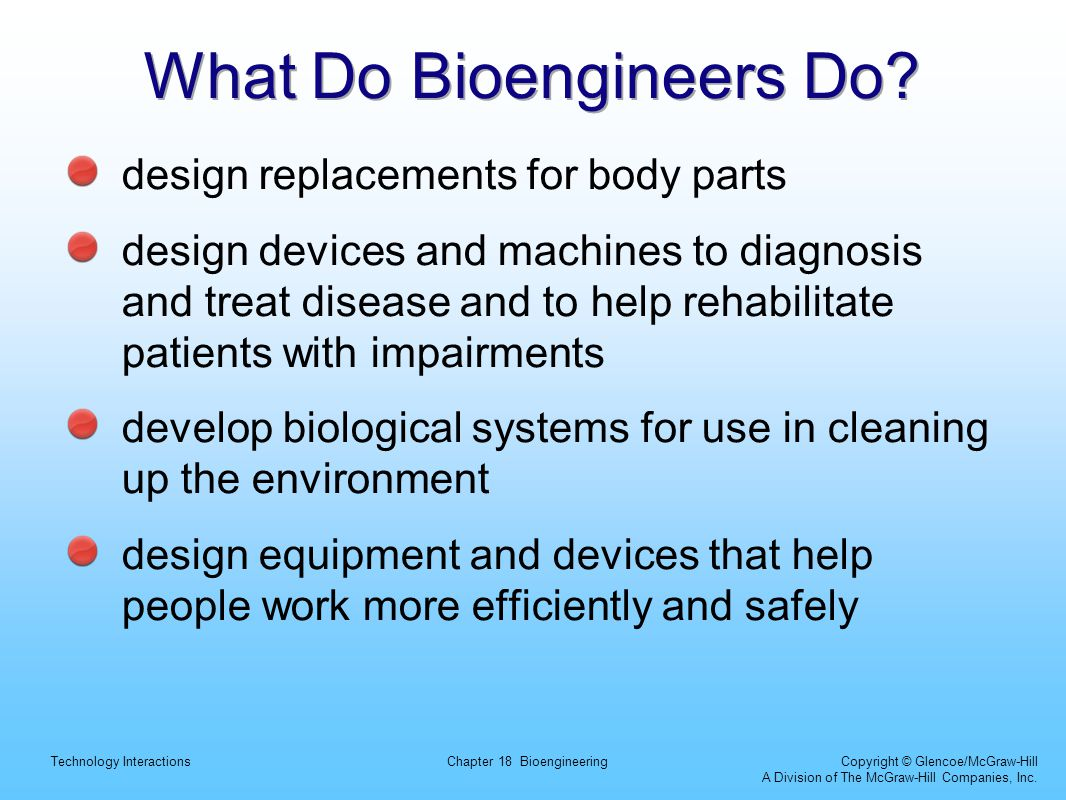 What Do Bioengineers Do