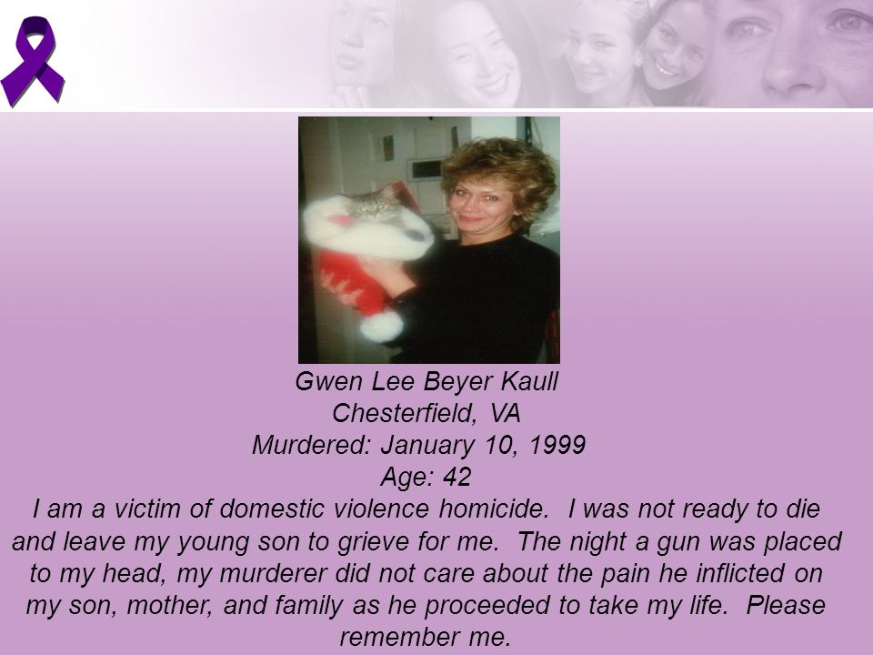 Gwen Lee Beyer Kaull Chesterfield, VA Murdered: January 10, 1999