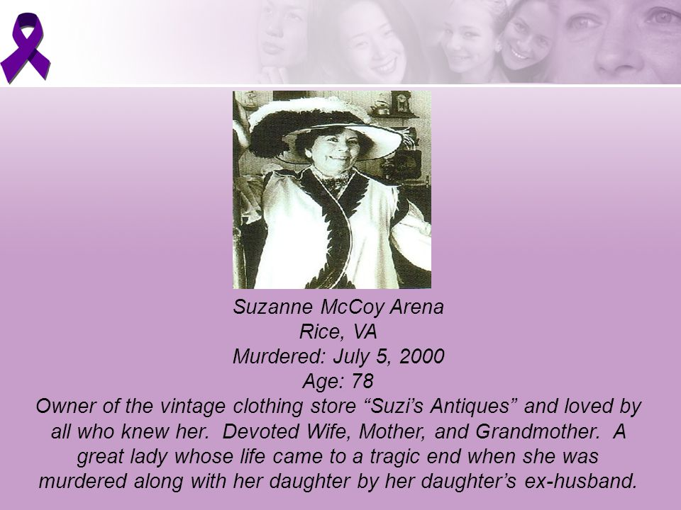 Suzanne McCoy Arena Rice, VA Murdered: July 5, 2000 Age: 78